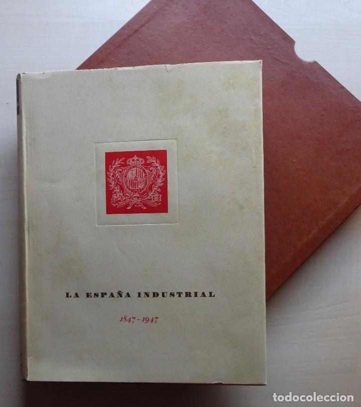 Libros de segunda mano: La España Industrial 1847-1947, Libro del Centenario de la España Inds. de Barcelona - Foto 2 - 213423307