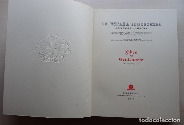 Libros de segunda mano: La España Industrial 1847-1947, Libro del Centenario de la España Inds. de Barcelona - Foto 6 - 213423307