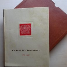 Libros de segunda mano: LA ESPAÑA INDUSTRIAL 1847-1947, LIBRO DEL CENTENARIO DE LA ESPAÑA INDS. DE BARCELONA. Lote 213423307