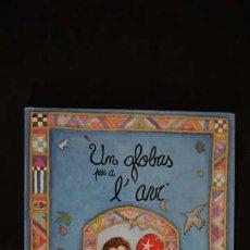 Libros de segunda mano: UN GLOBUS PER A L'AVI, INTERMON, ISBN 8489970750, 9788449970755. Lote 213426920