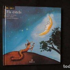 Libros de segunda mano: ELS ESTELS, COLLECCIÓ SOL SOLET BAULA, ISBN 8447908143, 9788447908141. Lote 213430197