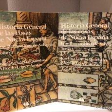 Libros de segunda mano: HISTORIA GENERAL DE LAS COSAS DE NUEVA ESPAÑA. FRAY BERNARDINO SAHAGÚN 2 VOLÚMENES. MÉJICO. Lote 213435562