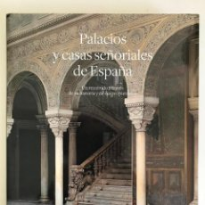 Libros de segunda mano: PALACIOS Y CASAS SEÑORIALES DE ESPAÑA. UN RECORRIDO A TRAVÉS DE SU HISTORIA .-NUEVO. Lote 213440832