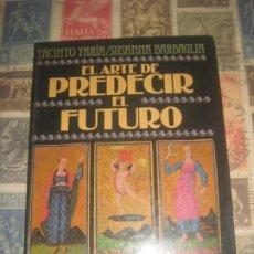 Libros de segunda mano: EL ARTE DE PREDECIR EL FUTURO (RIZZOLI -1984)EDICION ESPECIAL CIRCULO DE LECTORES CUARTO MILENIO. Lote 213454953
