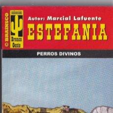 Libros de segunda mano: NOVELA DE ESTEFANIA EDICIÓN BRAINSCO BRONCO OESTE TITULO PERROS DIVINOS Nº 341. Lote 213458008