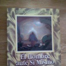 Libros de segunda mano: EL HOMBRE ANTE SÍ MISMO. LUZ ORIENTALISTA SOBRE EL GENESIS, LA ESFINGE, LOS EVANGELIO/BERNARDO FAURE. Lote 213460725