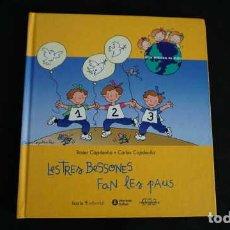Libros de segunda mano: LES TRES BESSONES FAN LES PAUS, INTERMÓN OXFAM, ISBN 8474265525, 9788474265521. Lote 213480656