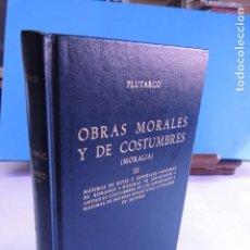 Libros de segunda mano: PLUTARCO.- OBRAS MORALES Y DE COSTUMBRES (MORALIA ) III ( BI. CLÁSICA GREDOS Nº 103. Lote 213500458