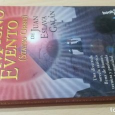 Libros de segunda mano: EL MAGNO EVENTO - STATIO ORBIS - JUAN ESLABA GALAN - BOOLET Ñ306. Lote 213511437