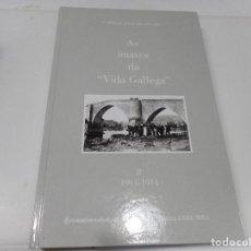 """Libros de segunda mano: VV.AA AS IMAXES DA """" VIDA GALLEGA"""" II 1911-1912-1913-1914 Q2044A. Lote 213536137"""