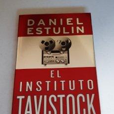 Libros de segunda mano: EL INSTITUTO TAVISTOCK - DANIEL ESTULIN. Lote 213543052