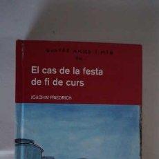 Libros de segunda mano: QUATRE AMICS I MIG EN EL CAS DE LA FESTA DE FI DE CURS, NUMERO 10, ISBN 9788423678631. Lote 213546175