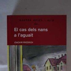 Libros de segunda mano: QUATRE AMICS I MIG EN EL CAS DELS NANS A L'AGUAIT, NUMERO 3, ISBN 842367181X, 9788423671816. Lote 213546428