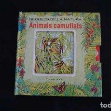 Libros de segunda mano: SECRETS DE LA NATURA ANIMALS CAMUFLATS, NUMERO 2, TIMUN MAS, ISBN 8477229821, 9788477229827. Lote 213552972