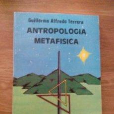 Libros de segunda mano: ANTROPOLOGIA METAFISICA / GUILLERMO ALFREDO TERRERA. Lote 213624182