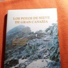Libros de segunda mano: LOS POZOS DE NIEVE DE GRAN CANARIA, DE SALVADOR MIRANDA. RARO. EXCELENTE ESTADO. CANARIAS.. Lote 213625632