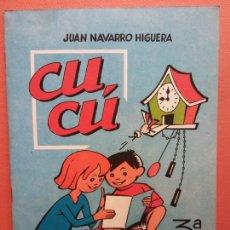 Libros de segunda mano: CUCÚ. 3ª PARTE. JUAN NAVARRO HIGUERA. EDITORIAL MIGUEL A. SALVATELLA. Lote 213627673