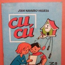Libros de segunda mano: CUCÚ. 3ª PARTE. JUAN NAVARRO HIGUERA. EDITORIAL MIGUEL A. SALVATELLA. Lote 213627687