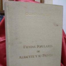 Libros de segunda mano: FIESTAS POPULARES DE ALBACETE Y SU PROVINCIA, CARMINA USEROS. EP.231-50. Lote 213651981