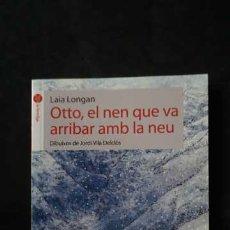 Libros de segunda mano: OTTO, EL NEN QUE VA ARRIBAR AMB LA NEU, LA FORMIGA, ISBN 9788496726499. Lote 213652156