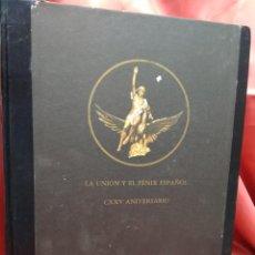 Libros de segunda mano: LA UNIÓN Y EL FÉNIX ESPAÑOL, 1989. EP.231-51. Lote 213652168