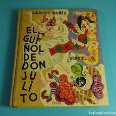 Libros de segunda mano: EL GUIÑOL DE DON JULITO. CARLOS MUÑIZ. ILUSTRACIONES DE PAREDES JARDIEL. DONCEL. Lote 213656578