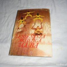 Libros de segunda mano: LA ENSEÑANZA ARTISTICA EN CUBA.EDITORIAL LETRAS CUBANAS.1986.LA HABANA. Lote 213664648