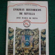 Libros de segunda mano: ENIGMAS HISTORICOS DE SEVILLA JOSÉ MARIA DE MENA. Lote 213679327