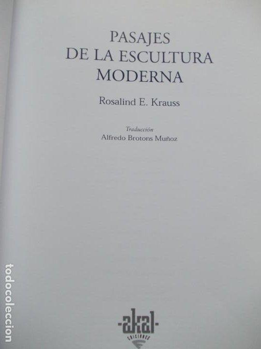 Libros de segunda mano: PASAJE DE LA ESCULTURA MODERNA - Foto 4 - 213679643