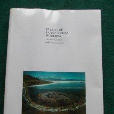 Libros de segunda mano: PASAJE DE LA ESCULTURA MODERNA. Lote 213679643