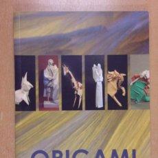 Libros de segunda mano: ORIGAMI EL ARTE DEL PAPEL PLEGADO. Lote 213685255