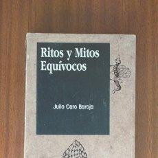 Livres d'occasion: RITOS Y MITOS EQUÍVOCOS --- JULIO CARO BAROJA. Lote 34497440