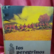 Libros de segunda mano: LOS PEREGRINOS DE USERAS. EP-842. Lote 213719333