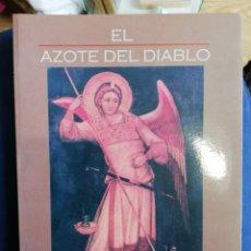 Libros de segunda mano: EL AZOTE DEL DIABLO. GIROLAMO MENGHI. 1ª EDICIÓN. Lote 213727520