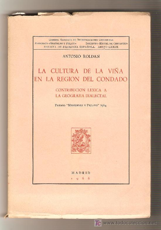 LA CULTURA DE LA VIÑA EN LA REGÍON DEL CONDADO - ANTONIO ROLDAN (Libros de Segunda Mano - Historia - Otros)