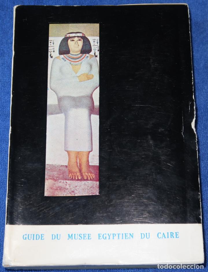 GUIDE DU MUSEE EGYPTIEN DU CAIRE - MINISTERE DE LE CULTURE (1964) (Libros de Segunda Mano - Bellas artes, ocio y coleccionismo - Otros)