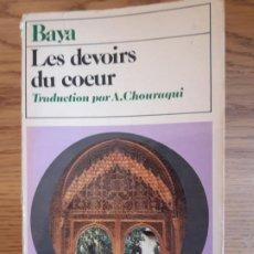 Libros de segunda mano: OCCULTISME. ESOTERIQUE. LES DEVOIS DEL COREUR, BAYA. ED. DESCLEE DE BROUWER, 1972. Lote 213772377