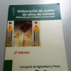 Libros de segunda mano: ELABORACIÓN DE ACEITE DE OLIVA DE CALIDAD : OBTENCIÓN POR EL SISTEMA DE DOS FASES / MANUEL HERMOSO F. Lote 213802653
