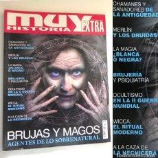 Libros de segunda mano: REVISTA MUY HISTORIA EXTRA BRUJAS Y MAGOS MISTERIO OCULTISMO MERLÍN DRUIDAS CHAMANES MAGIA -NO LIBRO. Lote 213806462