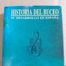 Libros de segunda mano: HISTORIA DEL BUCEO : SU DESARROLLO EN ESPAÑA ( JUAN IVARS PERELLÓ Y TOMAS RODRÍGUEZ CUEVAS ). Lote 213822753