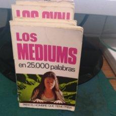 Libros de segunda mano: LOS MÉDIUMS EN 25000 PALABRAS 38. Lote 213828180