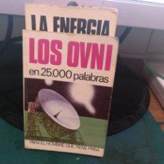 Libros de segunda mano: LOS OVNI EN 25000 PALABRAS 40. Lote 213828267