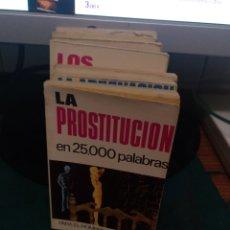 Libros de segunda mano: LA PROSTITUCIÓN EN 25000 PALABRAS 69. Lote 213828441
