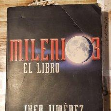 Libros de segunda mano: MILENIO 3: EL LIBRO IKER JIMENEZ/CARMEN PORTER. Lote 213852985