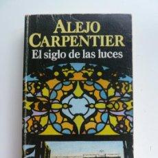 Libros de segunda mano: EL SIGLO DE LAS LUCES. ALEJO CARPENTIER. Lote 213857375