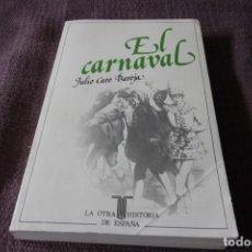 Libros de segunda mano: EL CARNAVAL - JULIO CARO BAROJA. Lote 213858590