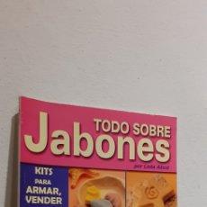 Libros de segunda mano: TODO SOBRE JABONES. Lote 213861475