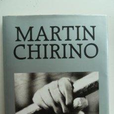Libros de segunda mano: MARTÍN CHIRINO. GOBIERNO DE CANARIAS 1987. Lote 213861503