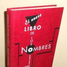 Libros de segunda mano: N504 - EL NUEVO LIBRO DE LOS NOMBRES. JOSE MARIA ALBAIGES.. Lote 213865013