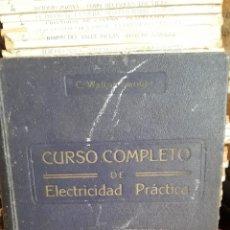 Libros de segunda mano: CURSO COMPLETO DE ELECTRICIDAD PRACTICA. Lote 213867020